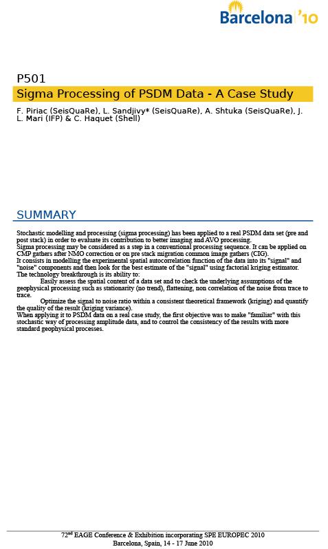 EAGE 2010: Sigma Processing of PSDM Data - A Case Study
