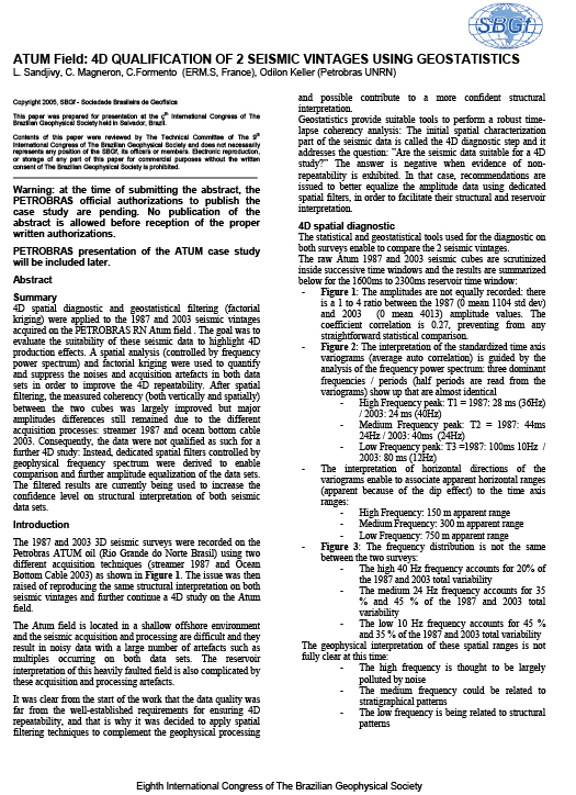 SBGF 2005: ATUM Field: 4D Qualification of 2 Seismic Vintages Using Geostatistics
