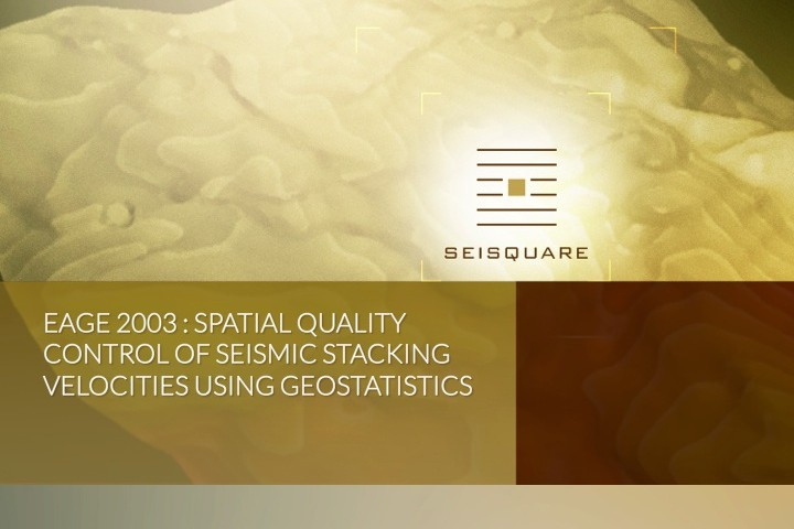 Eage 2003 : Spatial Quality Control Of Seismic Stacking Velocities Using Geostatistics