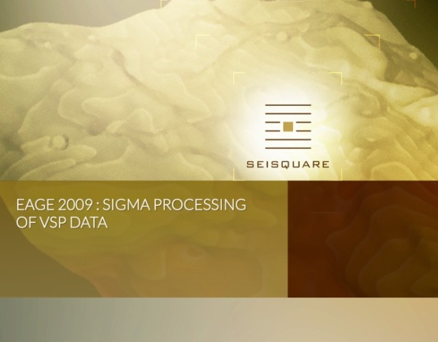 Eage 2009 : Sigma Processing Of Vsp Data