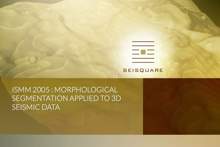 Ismm 2005: Morphological Segmentation Applied To 3d Seismic Data