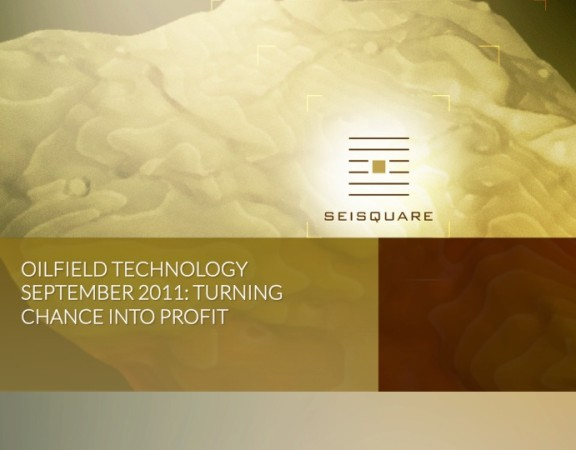 Oilfield Technology September 2011 Turning Chance Into Profit
