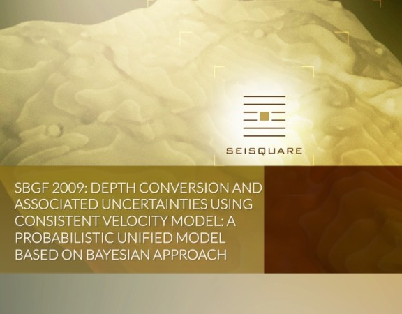 Sbgf 2009: Depth Conversion And Associated Uncertainties Using Consistent Velocity Model: A Probabilistic Unified Model Based On Bayesian Approach